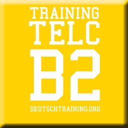 Telc B2 Vorbereitung übungen Beispiele Deutschtraining