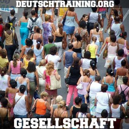 Deutschkurs Wortschatz Gesellschaft