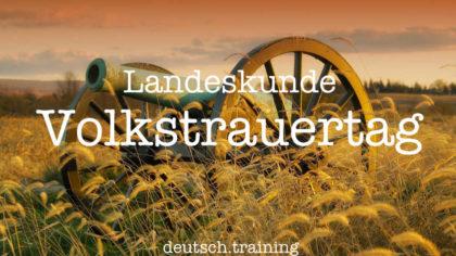 Volkstrauertag Deutsch lernen